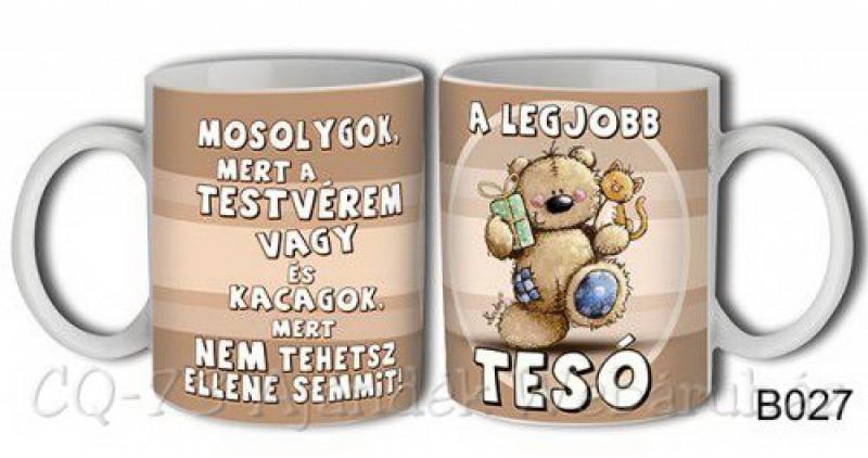 boldog szülinapot tesó Bögre B027 A legjobb tesó   ajándék ötletek boldog szülinapot tesó