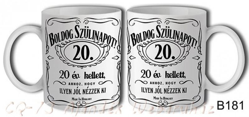 születésnapi ajándék 20 éves lánynak Bögre B181 Boldog Szülinapot 20.   ajándék ötletek születésnapi ajándék 20 éves lánynak