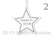 Csillag dekoráció You are my star 13cm DH9621500