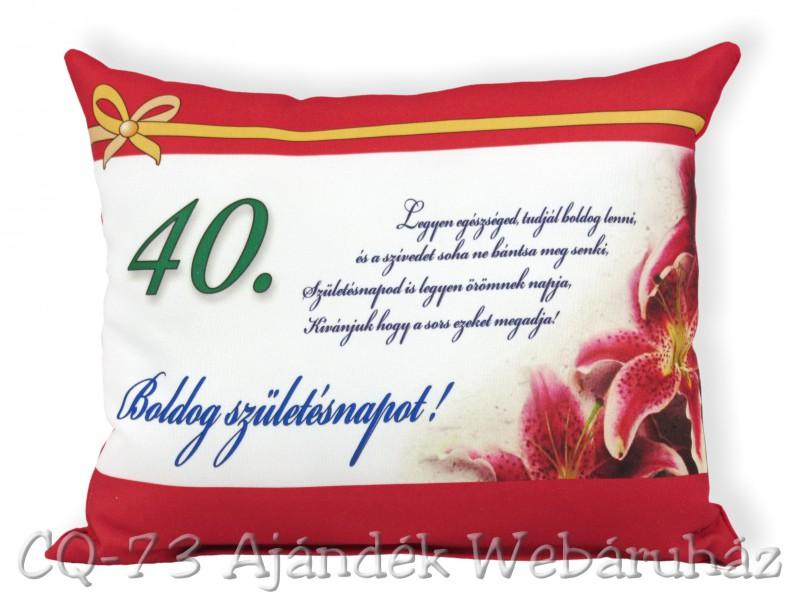 boldog 40 születésnapot képeslap Díszpárna Boldog születésnapot 40. 31x26cm VN1028   ajándék ötletek boldog 40 születésnapot képeslap