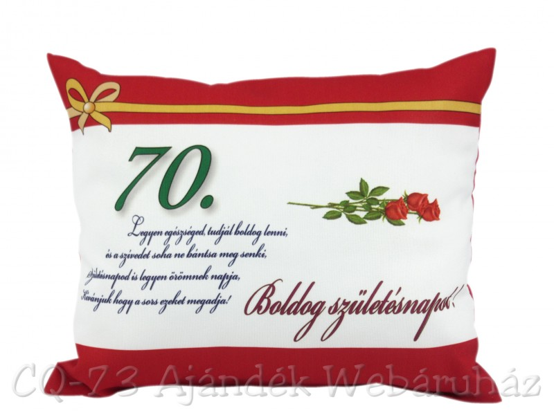 születésnapi köszöntő 70 évesnek Díszpárna Boldog születésnapot 70. 31x26cm VN1029/70   ajándék ötletek születésnapi köszöntő 70 évesnek