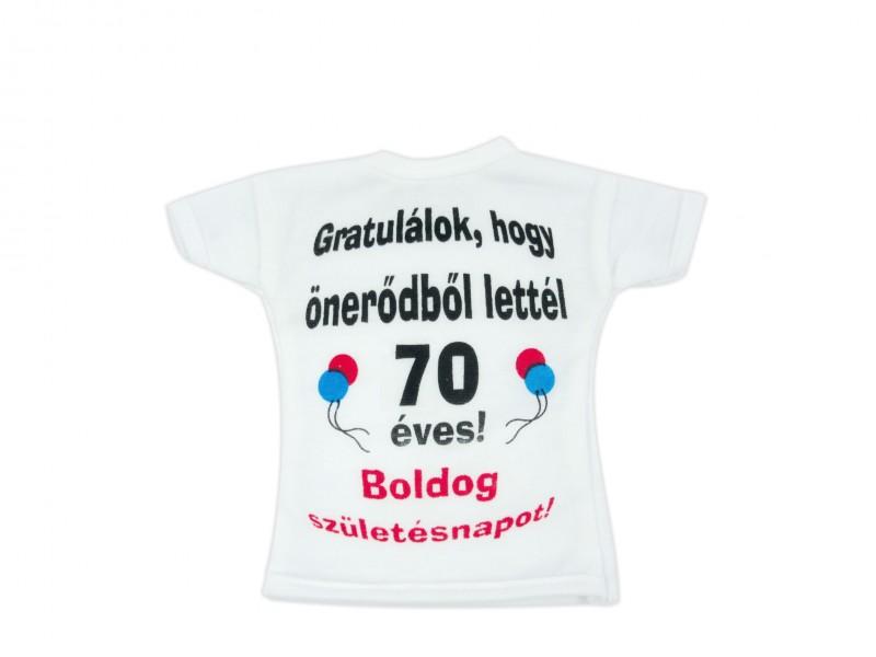 3b3b268921 Gratulálok, hogy önerődből lettél 70 éves! Boldog Születésnapot!