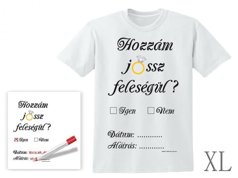 8a8194176f Poén póló Hozzám jössz? XL - ajándék ötletek