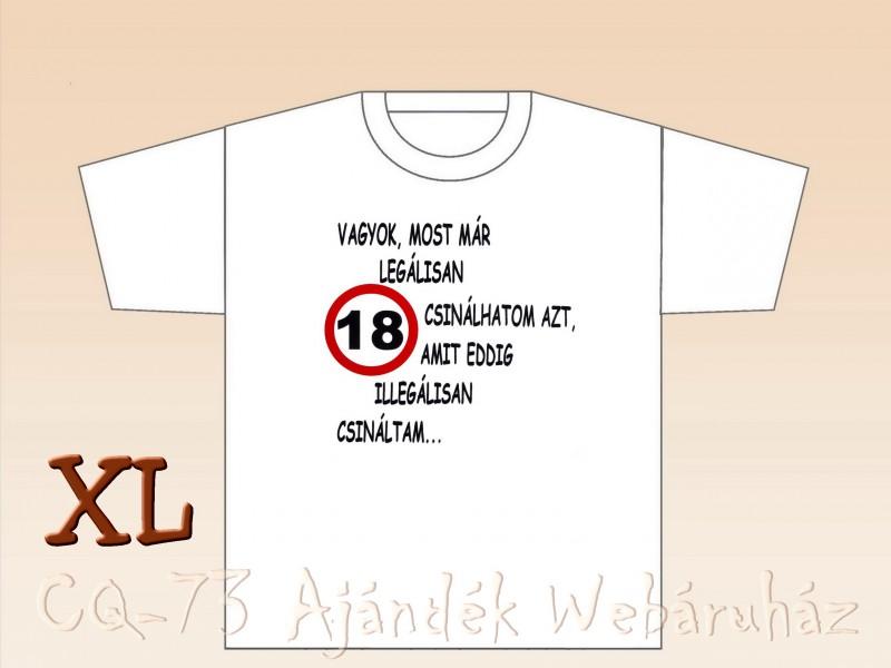18 születésnapi idézetek vicces Poén póló Születésnap 18 XL   ajándék ötletek 18 születésnapi idézetek vicces