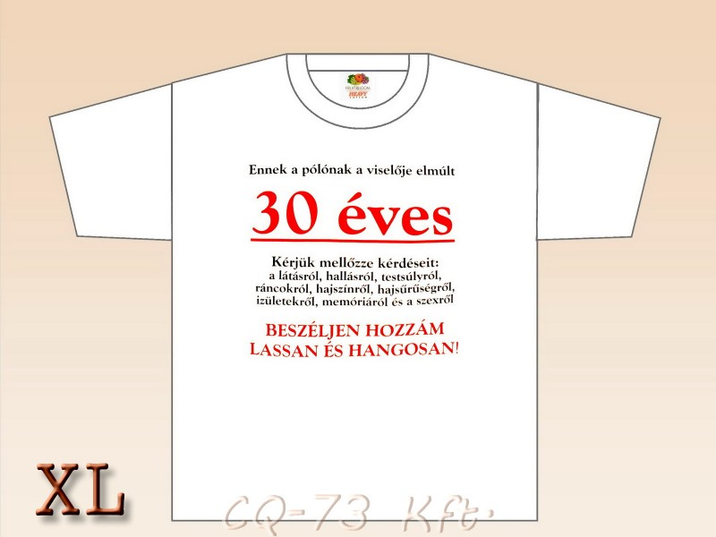 aba44ce6e0 Poén póló Születésnap 30 XL - ajándék ötletek