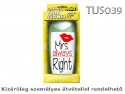 Tusfürdő TUS039 Mrs. always Right 300ml