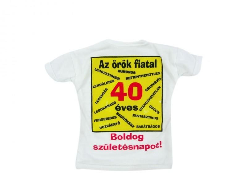 062de1a850 Üvegpóló Az örök fiatal 40 éves Boldog Születésnapot - ajándék ötletek
