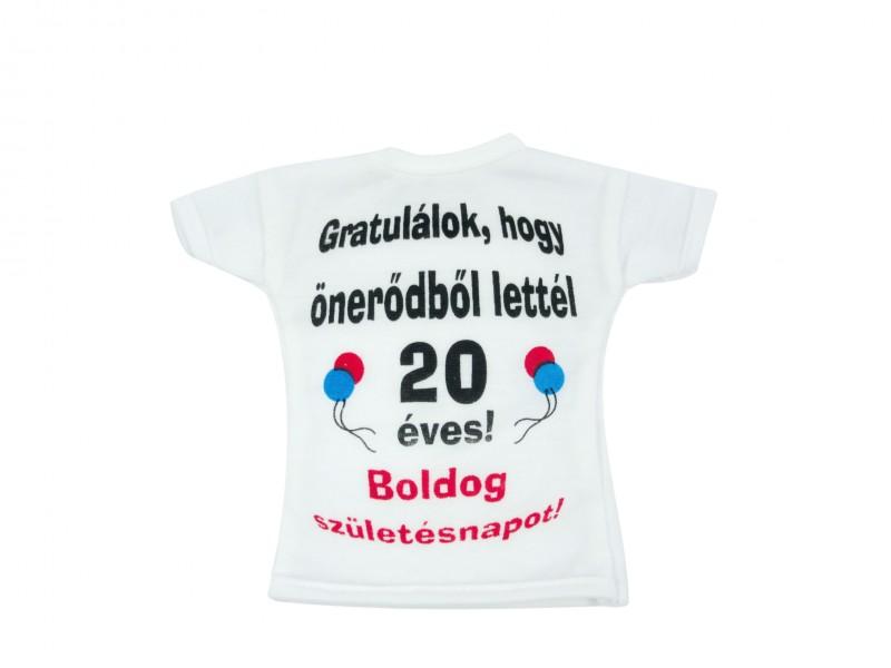 6116a38549 Üvegpóló Gratulálok, hogy önerődből lettél 20 éves! Boldog Születésnapot!
