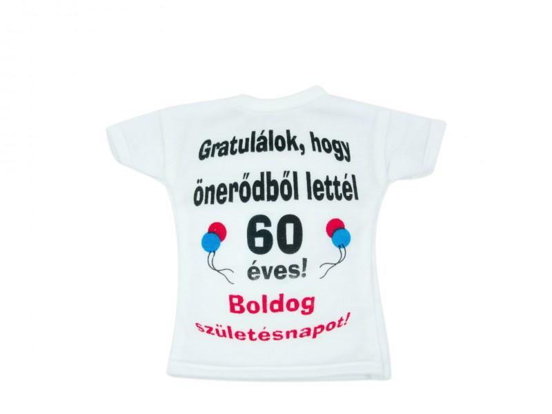 60 éves szülinapi ajándék Üvegpóló Gratulálok, hogy önerődből lettél 60 éves! Boldog  60 éves szülinapi ajándék