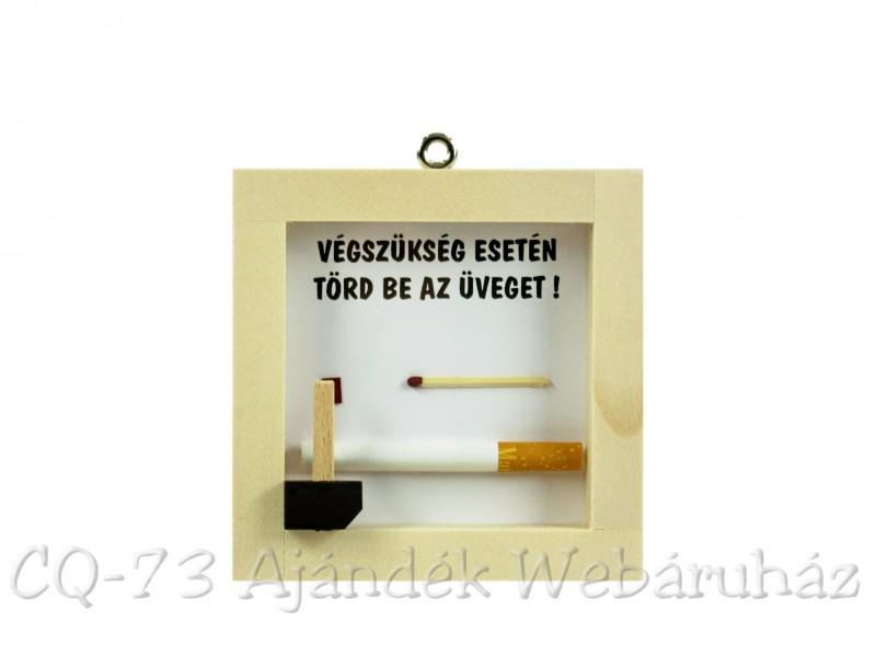 17cd15f6a8 Vicces tábla Végszükség esetén Cigaretta. Vicces tábla Végszükség esetén  Cigaretta
